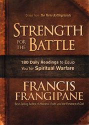 Strength for the Battle by Francis Frangipane