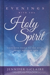 Evenings With the Holy Spirit by Jennifer LeClaire
