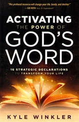 Activating the Power of God's Word by Kyle Winkler