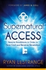 Supernatural Access by Ryan LeStrange