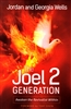 Joel 2 Generation by Jordan and Georgia Wells
