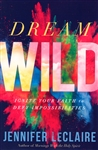 Dream Wild by Jennifer LeClaire