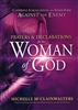 Prayers and Declarations for the Woman of God by Michelle McClain-Walters