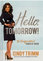 Hello Tomorrow by Cindy Trimm
