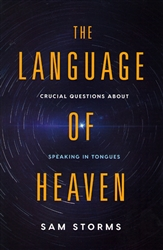 Language of Heaven by Sam Storms