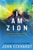 I am Zion by John Eckhardt