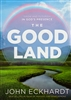 Good Land by John Eckhardt