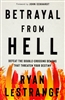 Betrayal From Hell by Ryan LeStrange