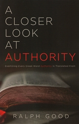 A Closer Look at Authority by Ralph Good