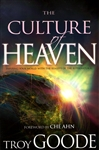Culture of Heaven by Troy Goode