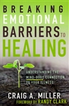 Breaking Emotional Barriers by Craig Miller