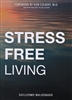 Stress Free Living by Guillermo Maldonado