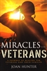 Miracles for Veterans by Joan Hunter