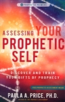 Assessing Your Prophetic Self by Paula Price
