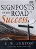 Signposts on the Road to Success CD by E.W. Kenyon