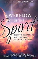 Overflow of the Spirit by Mark Virkler and Charity Virkler Kayembe