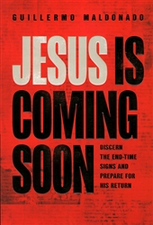 Jesus is Coming Soon by Guillermo Maldonado