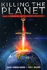 Killing the Planet by Rodney Howard-Browne