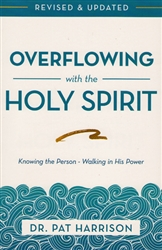 Overflowing with the Holy Spirit by Pat Harrison