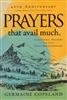 Prayers that Avail Much 40th Anniversary Edition by Germaine Copeland