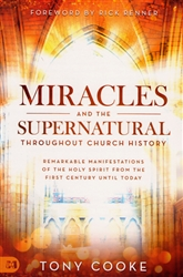 Miracles and the Supernatural by Tony Cooke