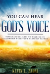 You Can Hear God's Voice by Kevin Zadai