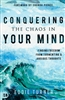 Conquering the Chaos in Your Mind by Eddie Turner