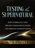 Testing the Supernatural by Rick Renner