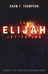 Elijah Invitation by Adam Thompson