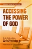Council Room of the Lord: Accessing the Power of God by Barbara Wentroble