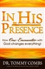 In His Presence by Tommy Combs