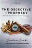 Objective of Prophecy by Graham Cooke