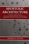 Apostolic Architecture by Ronald Cottle