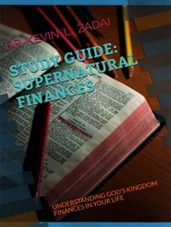 Supernatural Finances Study Guide by Kevin Zadai