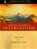 Tending the Fires of Intercession Study Guide by James Goll