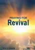 Praying for Revival by Brian Edwards