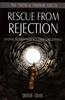 Rescue From Rejection by Denise Cross