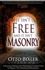 It Isn't Free and It Isn't Masonry by Otto Bixler
