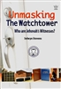 Unmasking the Watchtower by Selwyn Stevens