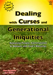 Dealing with Curses and Generational Iniquities by Selwyn Stevens