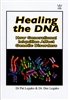 Healing the DNA by Pat Legako