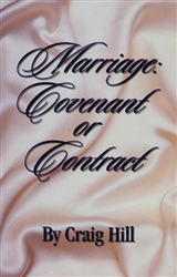 Marriage Covenant or Contract by Craig Hill