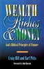 Wealth Riches and Money by Craig Hill and Earl Pitts