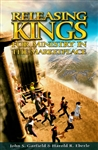Releasing Kings for Ministry in the Marketplace by Harold Eberle and John Garfield