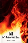 Hell God's Justice God's Mercy by Harold Eberle