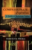Compassionate Capitalism: a Judeo-Christian Value by Harold Eberle