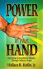 Power in Your Hand by Wallace Helflin Jr
