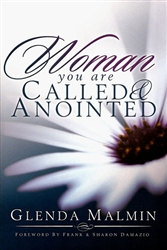 Woman You Are Called and Anointed by Glenda Malmin