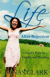 Life After Rejection by Jonas Clark