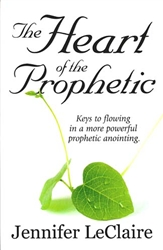 Heart of the Prophetic
